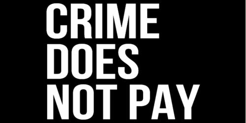 Crime does not pay – an Open Speech