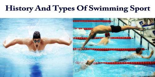 History And Types Of Swimming Sport