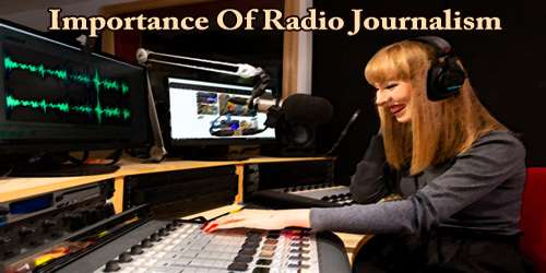 Importance Of Radio Journalism