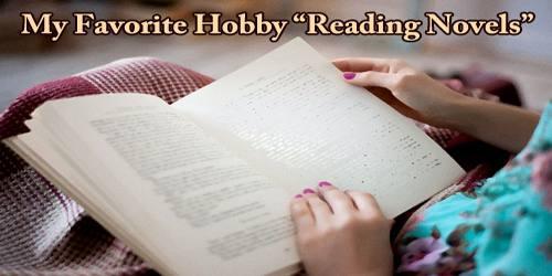 """My Favorite Hobby """"Reading Novels"""""""