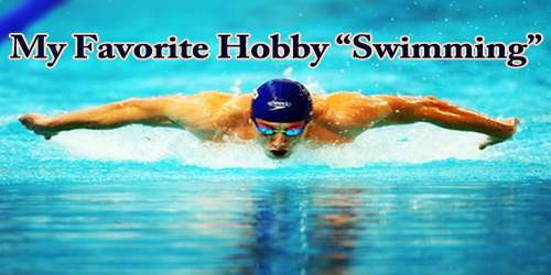 "My Favorite Hobby ""Swimming"""