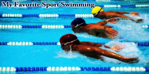 My Favorite Sport Swimming