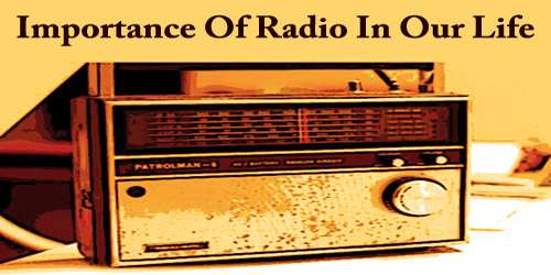 Importance Of Radio In Our Life