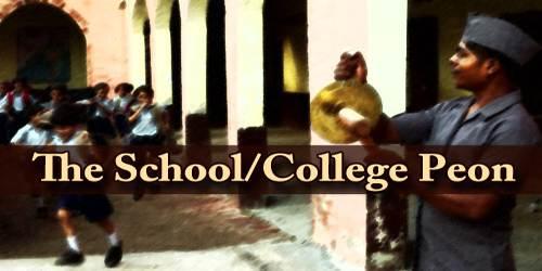The School/College Peon