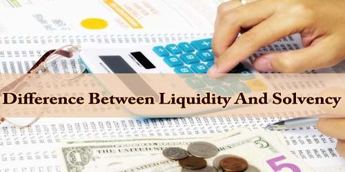 Difference Between Liquidity And Solvency