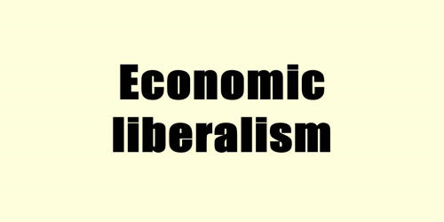 Economic Liberalism – an Economic Philosophy