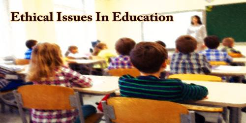 Ethical Issues In Education