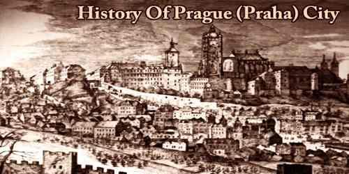 History Of Prague (Praha) City