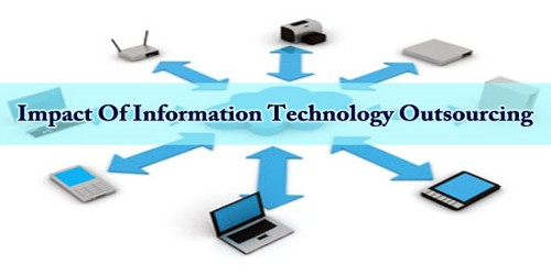 Impact Of Information Technology Outsourcing