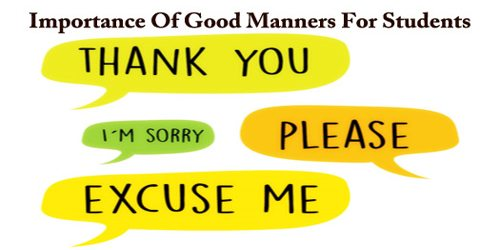 Importance Of Good Manners For Students