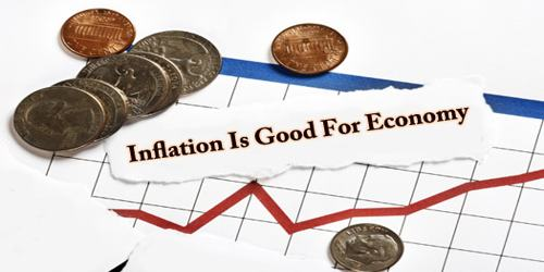 Inflation Is Good For Economy