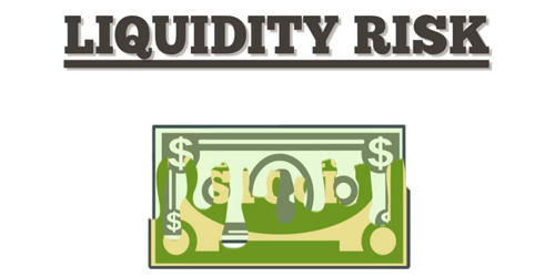Liquidity Risk – a Financial Risk