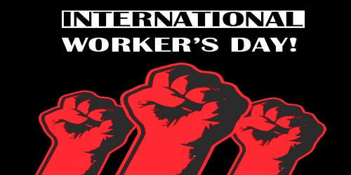 May Day – International Workers Day