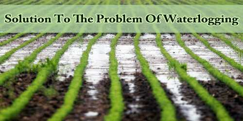 Solution To The Problem Of Waterlogging