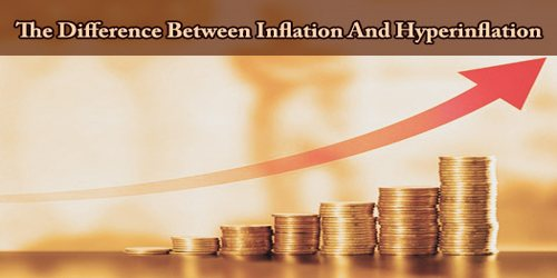 The Difference Between Inflation And Hyperinflation