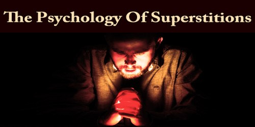 The Psychology Of Superstitions