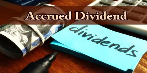 Accrued Dividend