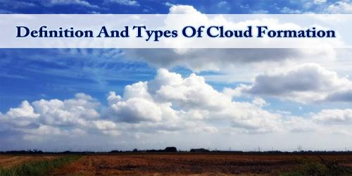 Definition And Types Of Cloud Formation