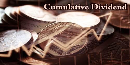 Cumulative Dividend