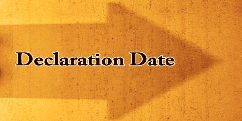 Declaration Date