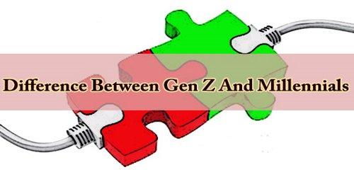 Difference Between Gen Z And Millennials