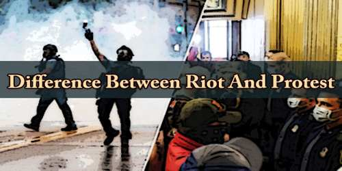 Difference Between Riot And Protest