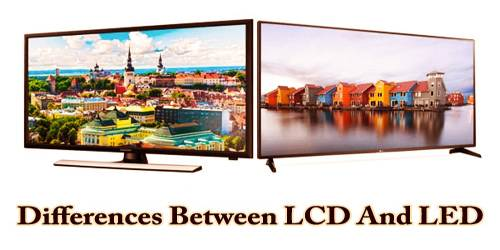 Differences Between LCD And LED