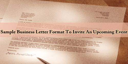Sample Business Letter Format To Invite An Upcoming Event