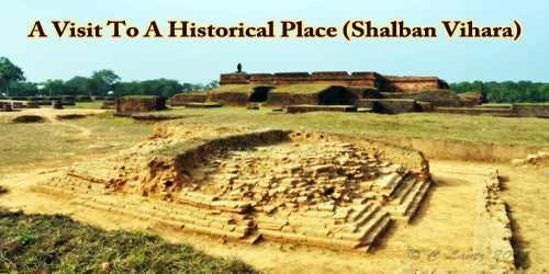 A Visit To A Historical Place (Shalban Vihara)