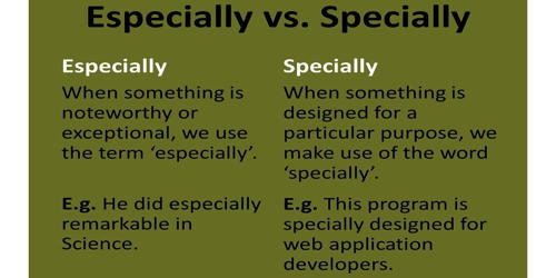 Difference between Specially and Especially