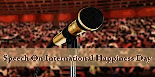 Speech On International Happiness Day