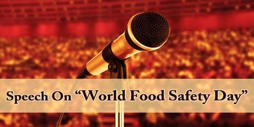 Speech On World Food Safety Day