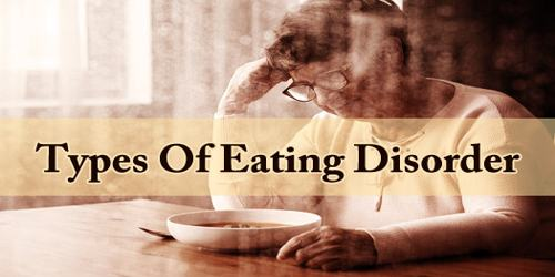 Types Of Eating Disorder