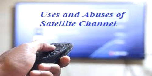 Uses and Abuses of Satellite Channels