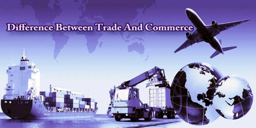 Difference Between Trade And Commerce