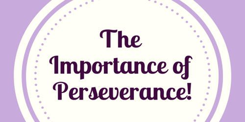Importance of Perseverance for Successful life