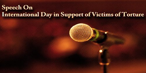 Speech On International Day in Support of Victims of Torture