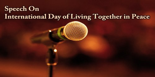 Speech On International Day of Living Together in Peace