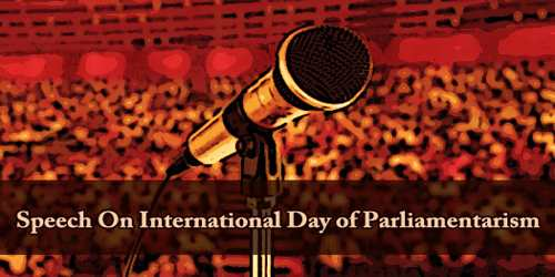 Speech On International Day of Parliamentarism