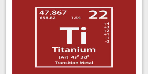 Titanium – a Chemical Element