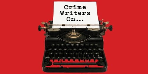 A Crime Writer's Life of Crime – an Open Speech