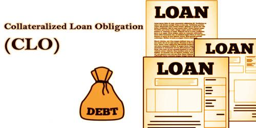 Collateralized Loan Obligation (CLO)
