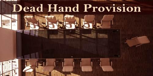 Dead Hand Provision