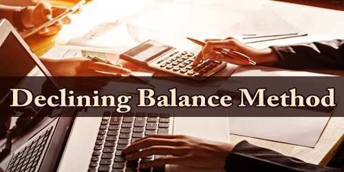Declining Balance Method
