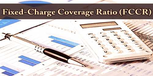Fixed-Charge Coverage Ratio (FCCR)
