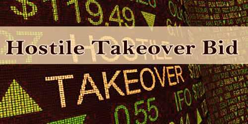 Hostile Takeover Bid