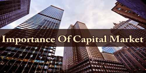 Importance Of Capital Market