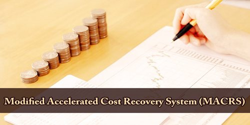 Modified Accelerated Cost Recovery System (MACRS)