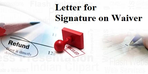 Request Letter for Signature on Waiver