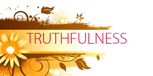 Truthfulness – a great virtue of mankind